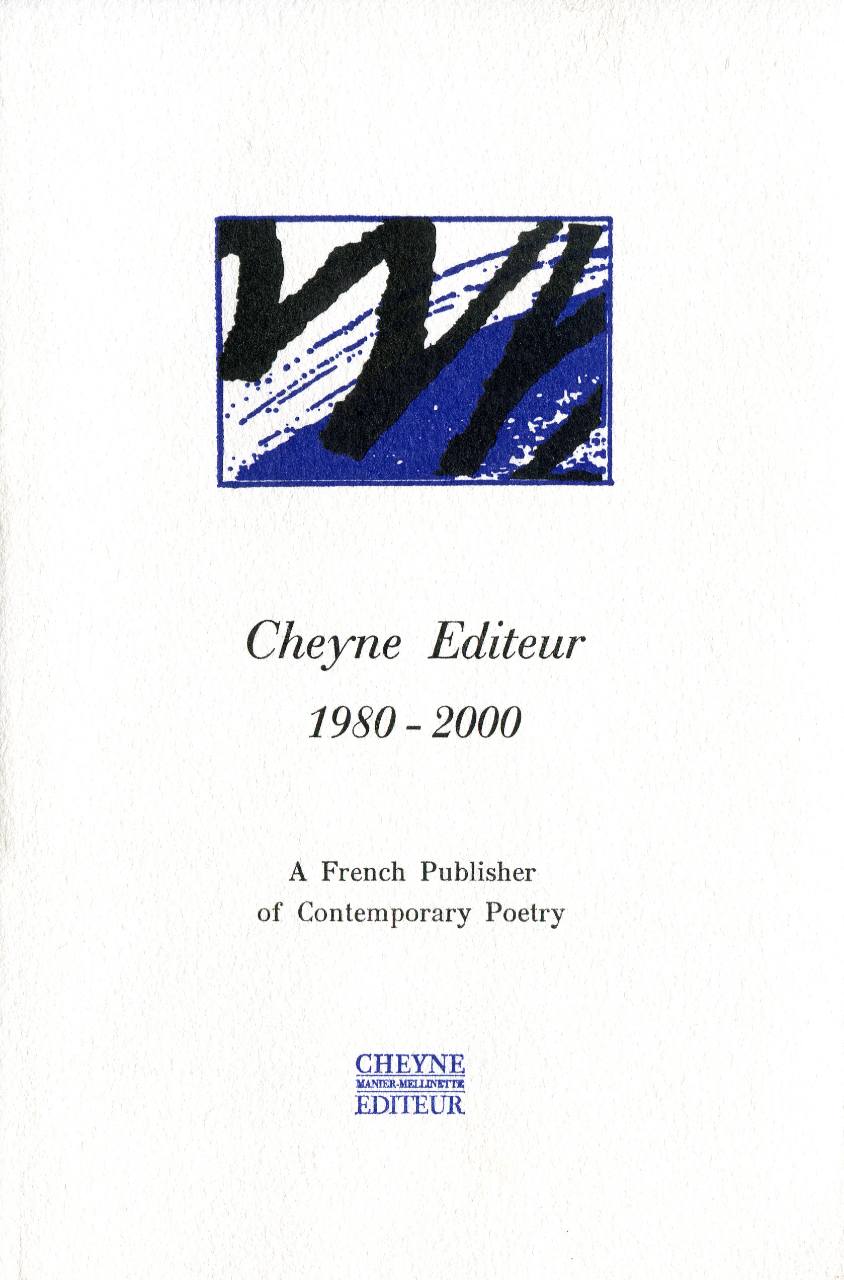 Couverture Cheyne, a French Publisher of Contemporary Poetry